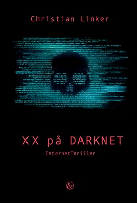 XX på Darknet Christian Linker 9788771515121