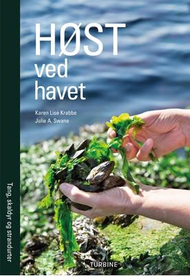 Høst ved havet Karen Lise Krabbe, Julie Anette Swane 9788740656794