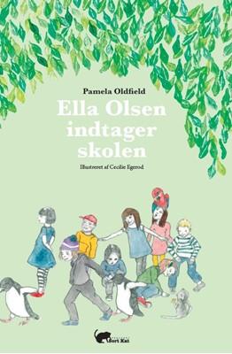 Ella Olsen indtager skolen Pamela Oldfield 9788793816053