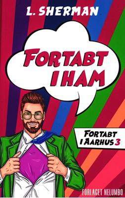 Fortabt i Ham L. Sherman 9788793767515