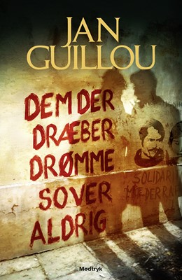 Dem der dræber drømme sover aldrig Jan Guillou 9788770072335