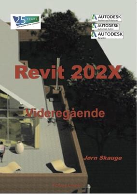 Revit 202X - Videregående Jørn Skauge 9788793606180