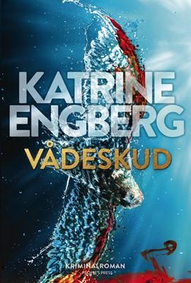Vådeskud Katrine Engberg 9788770365703