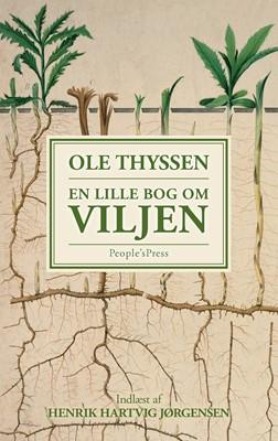 En lille bog om viljen Ole Thyssen 9788770365604