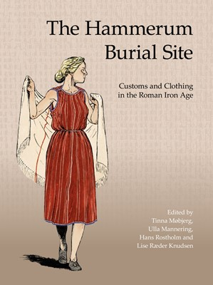The Hammerum Burial Site N A 9788793423381