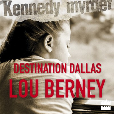 Destination Dallas Lou Berney 9789176338292