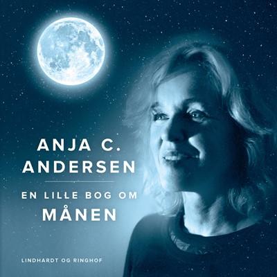 En lille bog om månen Anja C. Andersen 9788726287967