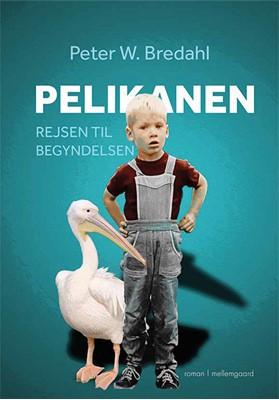 Pelikanen Peter W. Bredahl 9788772184401