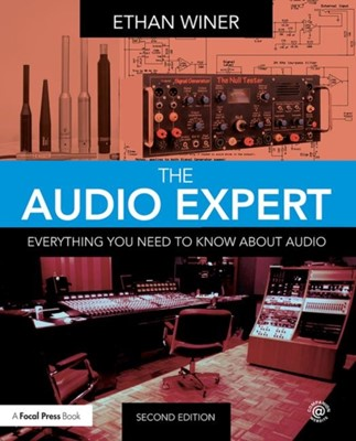The Audio Expert Ethan Winer, Ethan (Co-owner Winer 9780415788847