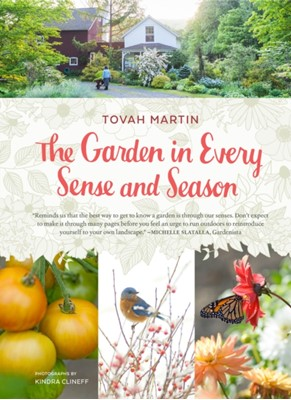 Garden In Every Sense and Season Tovah Martin 9781604697452