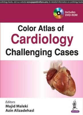 Color Atlas of Cardiology Majid Maleki, Azin Alizadehasl 9789386322142