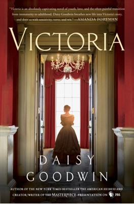VICTORIA Daisy Goodwin 9781250137593