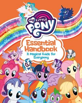 My Little Pony: Essential Handbook Egmont Publishing UK, Farshore 9781405295185