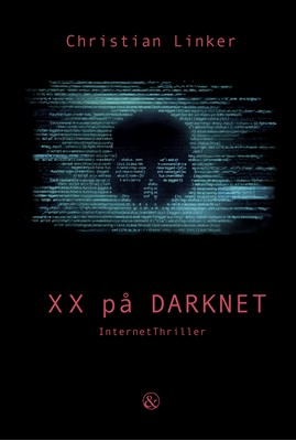 XX på Darknet Christian Linker 9788771515923