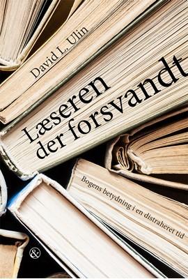 Læseren der forsvandt David L. Ulin 9788771515930