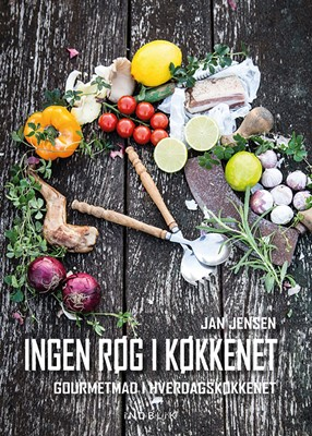 Ingen røg i køkkenet Jan Jensen 9788793664432
