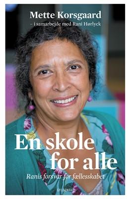 En skole for alle Mette Korsgaard 9788702272345