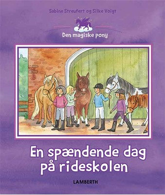 En spændende dag på rideskolen Sabine Streufert 9788772249919