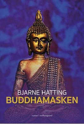 Buddhamasken  Bjarne Hatting 9788772185910