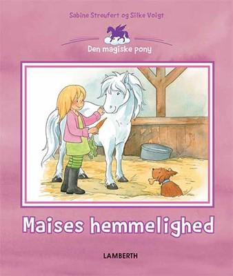 Maises hemmelighed Sabine Streufert 9788772249926
