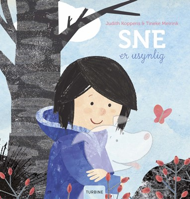 Sne er usynlig Tineke Meirink, Judith Koppens 9788740658347