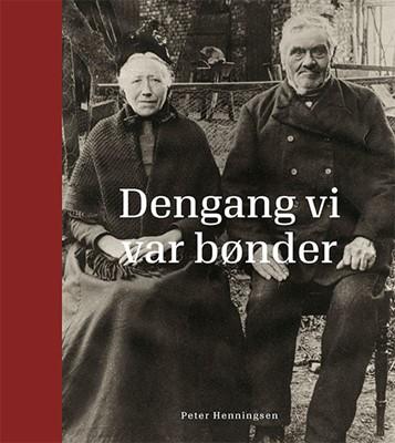Dengang vi var bønder Peter Henningsen 9788712057932