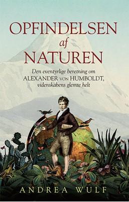 Opfindelsen af naturen Andrea Wulf 9788712058403