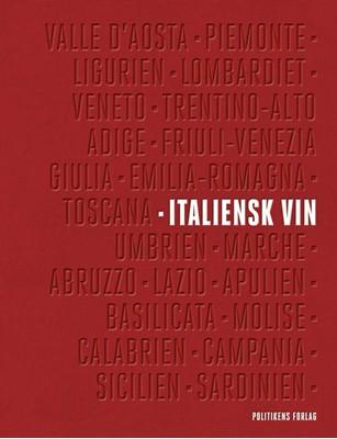 Italiensk vin Arne Ronold, Thomas Ilkjær, Paolo Lolli, Ole Udsen 9788740051100