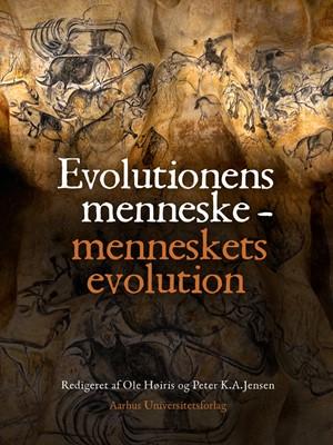 Evolutionens menneske - menneskets evolution N A 9788771244052