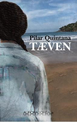 Tæven Pilar Quintana 9788797130940