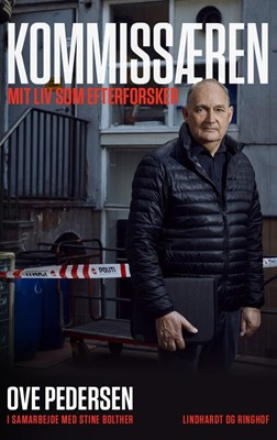 Kommissæren - Mit liv som efterforsker Stine Bolther, Ove Pedersen 9788711912102