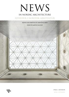 News in Nordic Architecture Space+Interior Martin Kallesø, Marianne Ibler 9788791872273