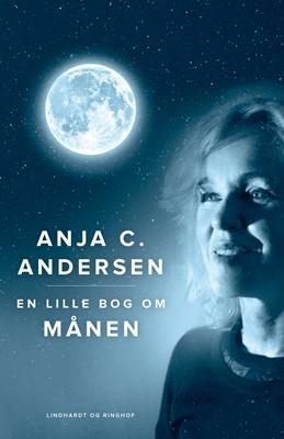 En lille bog om Månen Anja C. Andersen 9788711912133
