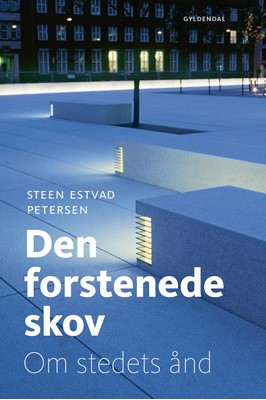 Den forstenede skov Steen Estvad Petersen 9788702283174