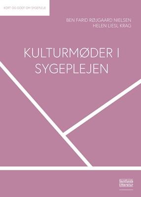 Kulturmøder i sygeplejen Helen Liesl Krag, Ben Farid Røjgaard Nielsen 9788759334546