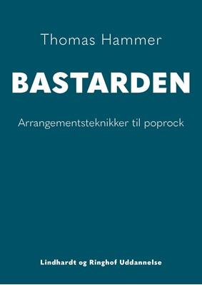 BASTARDEN, ny udgave Thomas Hammer 9788770669412