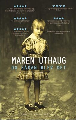 Og sådan blev det Maren Uthaug 9788711918494