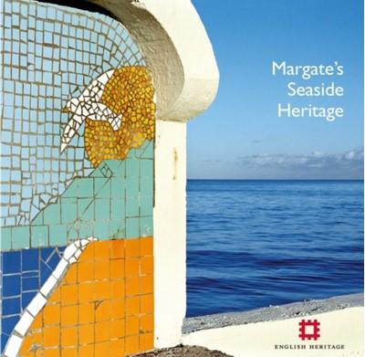 Margate's Seaside Heritage Gary Winter, Nigel Barker, Allan Brodie, Lucy Jessop, Nick Dermott 9781905624669