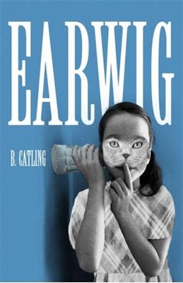 Earwig Brian Catling 9781473687103