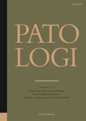 Patologi, 3. udgave Flemming Brandt Sørensen, Sune Boris Nygaard, Niels Marcussen, Doris Schledermann, Torben Steiniche 9788777499449