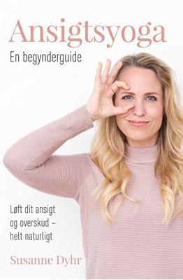 Ansigtsyoga Susanne Dyhr 9788793755857
