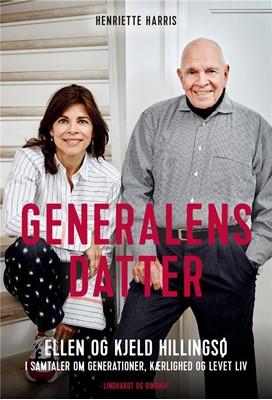 Generalens datter Kjeld Hillingsø, Ellen Hillingsø, Henriette Harris 9788711901946