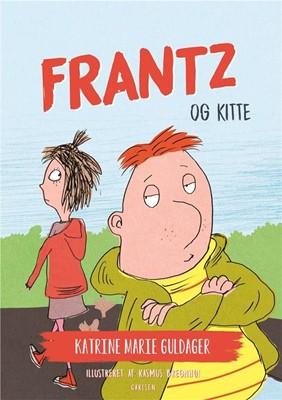 Frantz-bøgerne (4) - Frantz og Kitte Katrine Marie Guldager 9788711917305