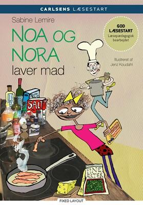 Carlsens læsestart - Noa og Nora laver mad Sabine Lemire 9788711913109