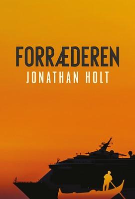 Forræderen Jonathan Holt 9788772043968