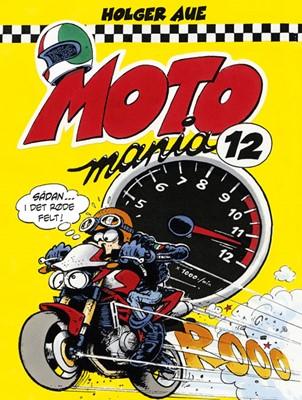 MOTOmania 12 Holger Aue 9788789792965