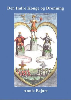 Den Indre Konge og Dronning Annie Bejart 9788797162705