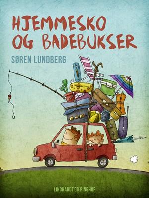 Hjemmesko og badebukser Søren Lundberg 9788726247978