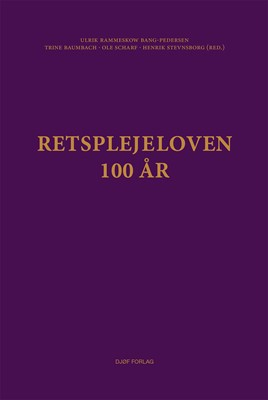 Retsplejeloven - 100 år Henrik Stevnsborg, Trine Baumbach, Ulrik Rammeskow Bang-Pedersen, Ole Scharf, Ole Scharf (red.), Ulrik Rammeskow Bang-Pedersen (red.), Henrik Stevnsborg (red.), Trine Baumbach (red.) 9788757433395