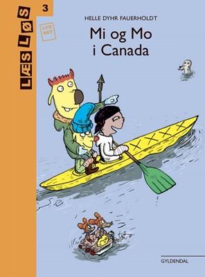 Mi og Mo i Canada Helle Dyhr Fauerholdt 9788702287493